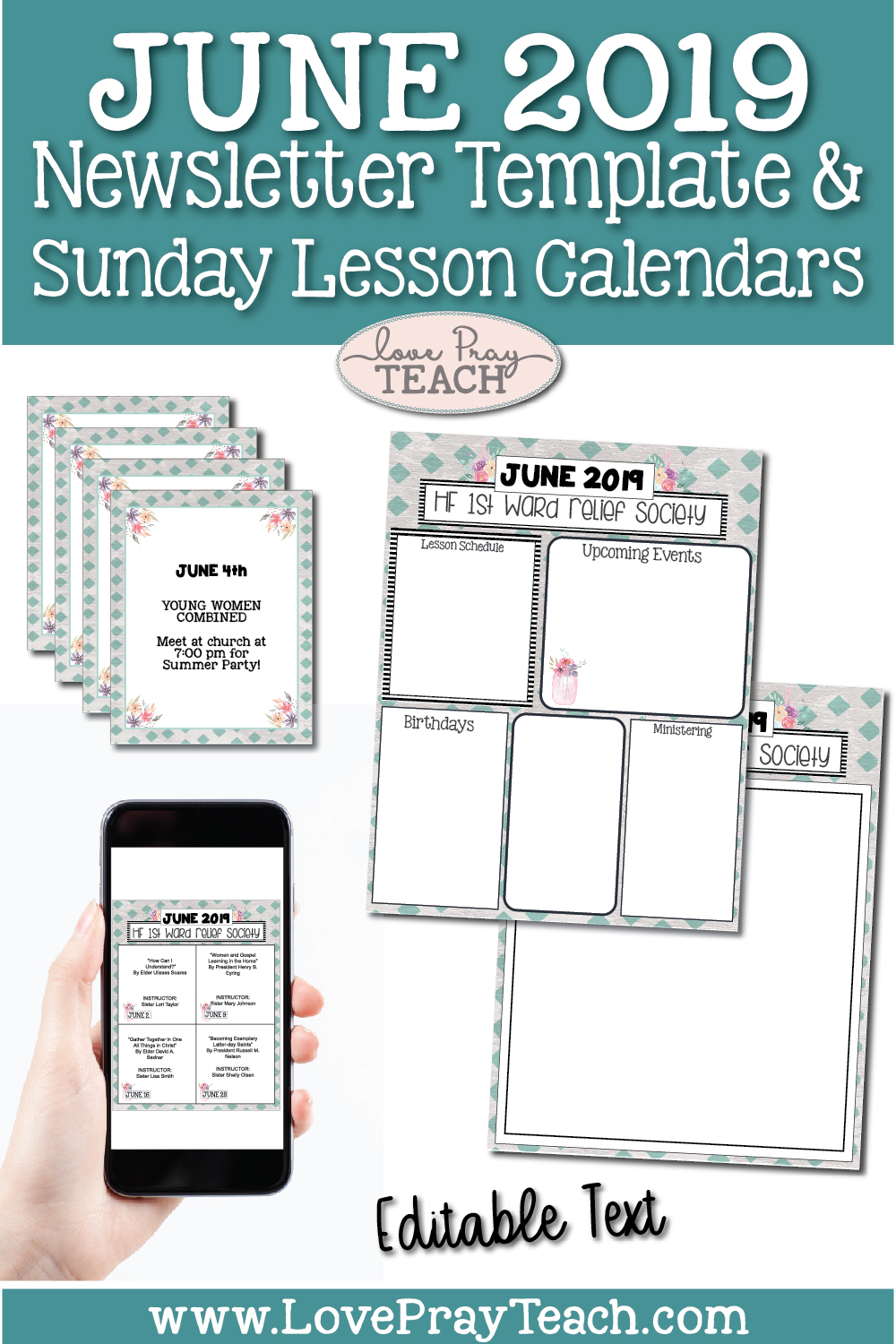 June 2019 Editable Newsletter Template and Sunday Lesson Calendars for Relief Society and Young Women  |  Text, Email, or Post to Social Media!  |  Love Pray Teach