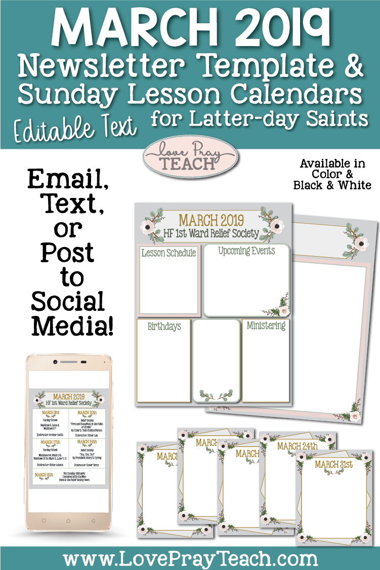 March 2019 Editable Newsletter Template and Sunday Lesson Calendars for Relief Society or Young Women! www.LovePrayTeach.com