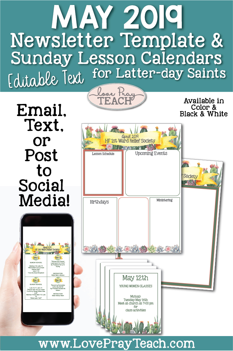 May 2019 Editable Newsletter Template and Sunday Lesson Calendars for Relief Society and Young Women www.LovePrayTeach.com