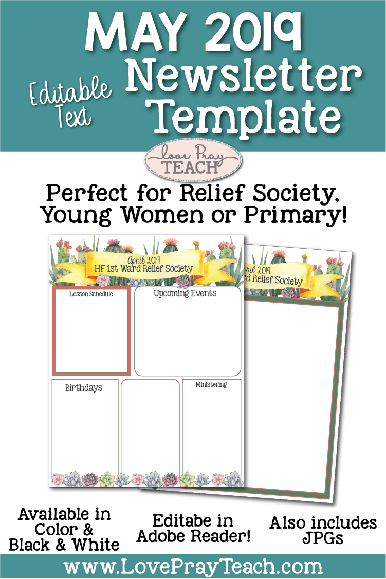 May 2019 Editable Newsletter Template and Sunday Lesson Calendars for Relief Society and Young Women www.LovePrayTeach.com Editable in Adobe Reader! Also includes JPGS! All words are editable to fit any need!