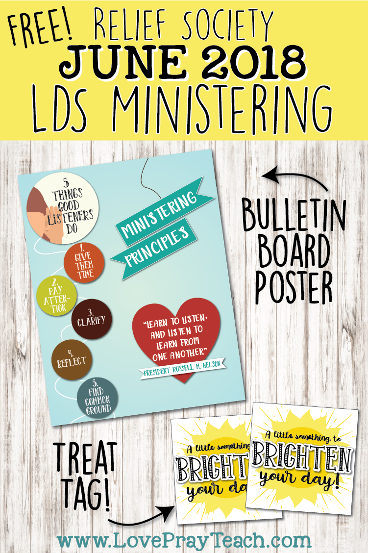 Free LDS Relief Society Ministering Printables including a bulletin board poster and a treat tag! www.LovePrayTeach.com