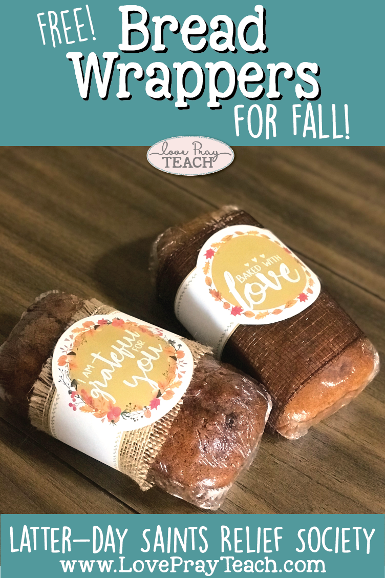 FREE Fall bread wrapper printables on www.LovePrayTeach.com