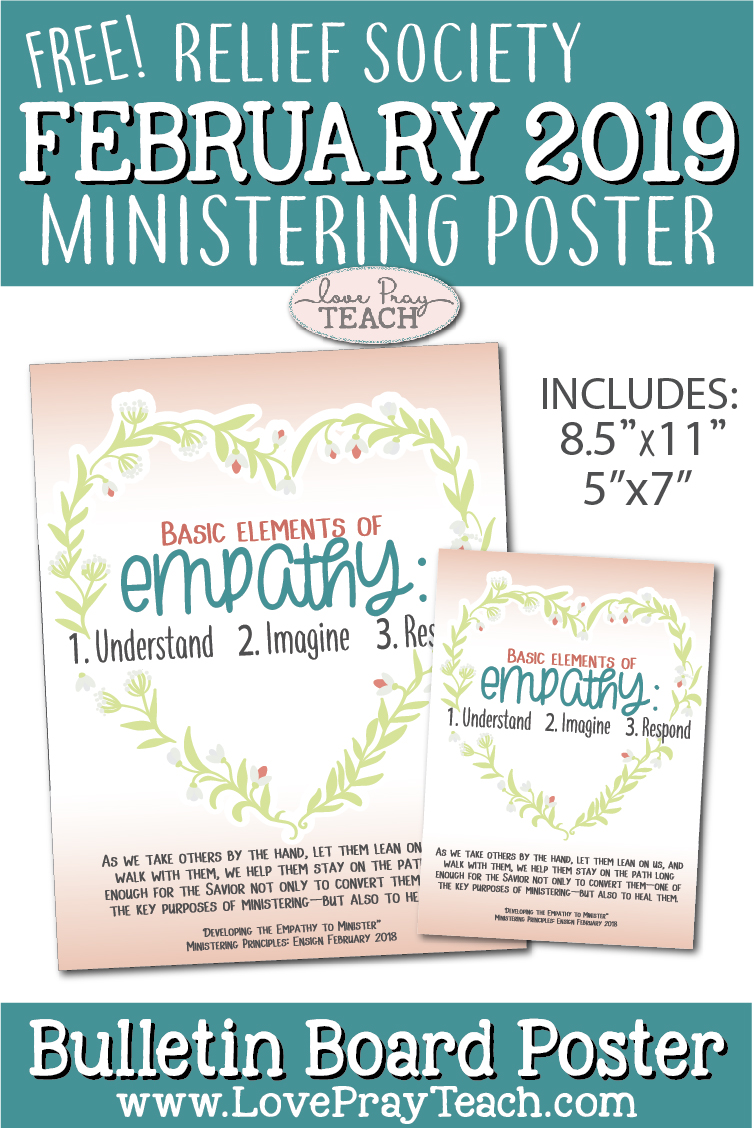Free February 2019 Relief Society Ministering Bulletin Board Printable Poster on www.LovePrayTeach.com