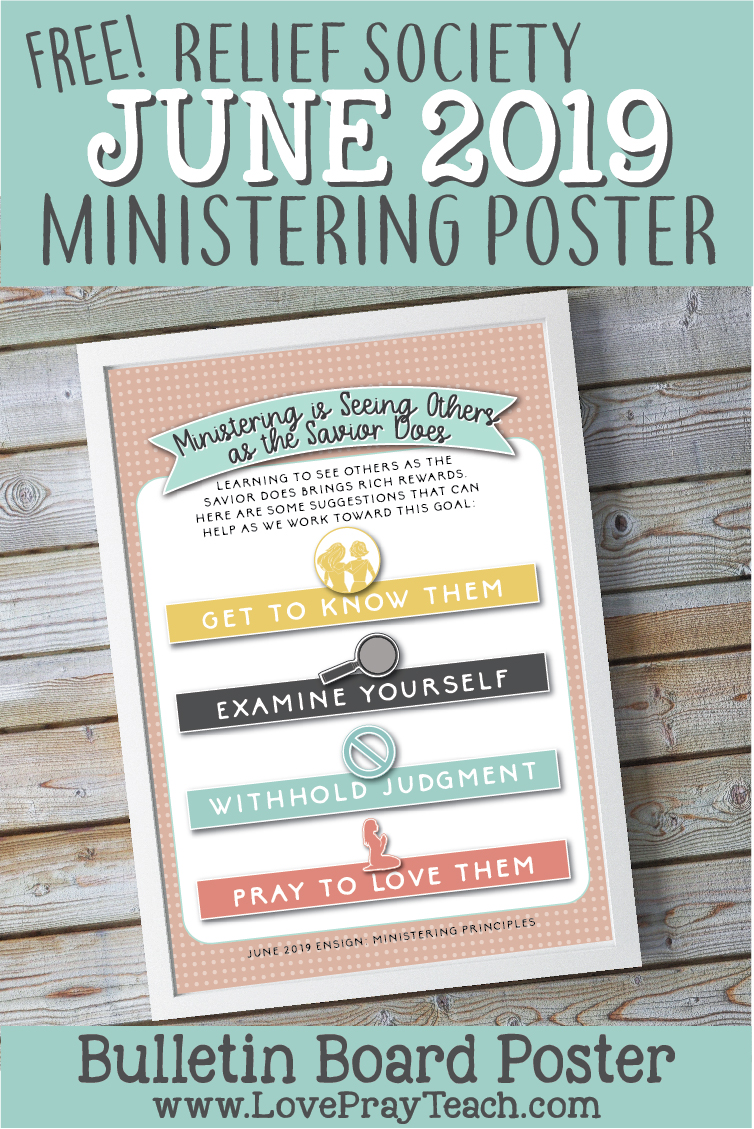 "FREE June2019 Relief Society Ministering Printable: ""Ministering is Seeing Others as the Savior Does""  