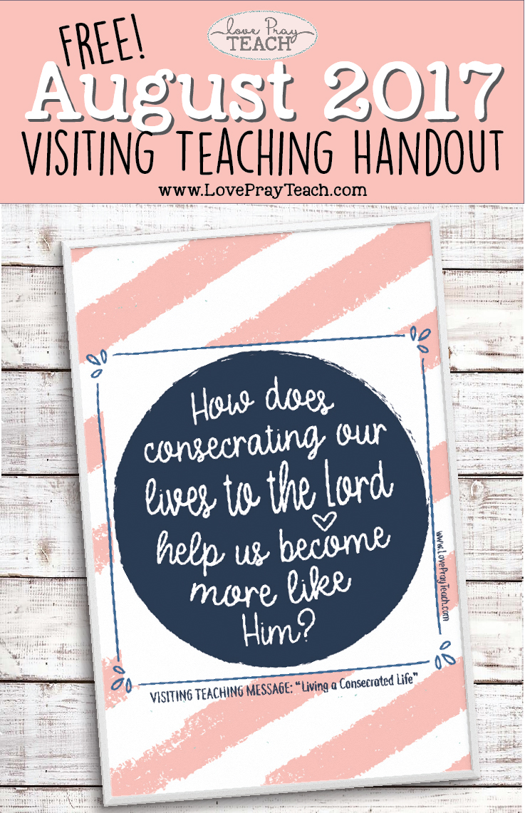 Free August 2017 Visiting Teaching Handouts and Bulletin Board Poster