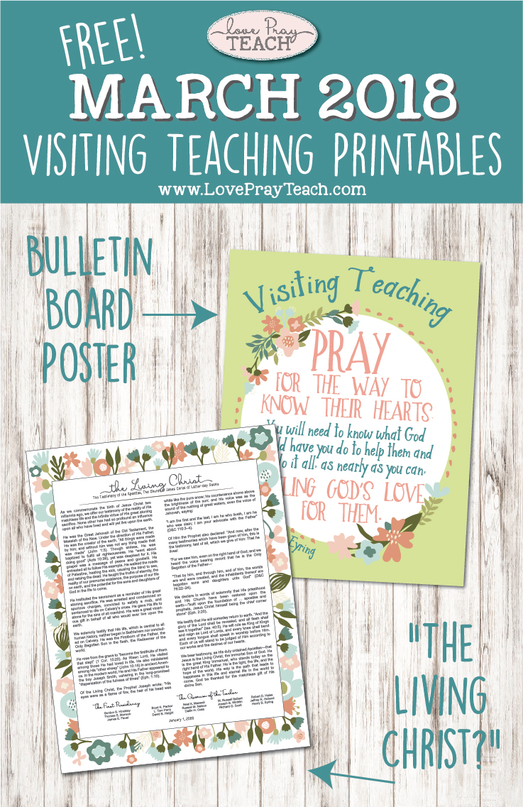 """Free March 2018 Visiting Teaching printables including bulletin board poster and """"The Living Christ"""" www.LovePrayTeach.com"""