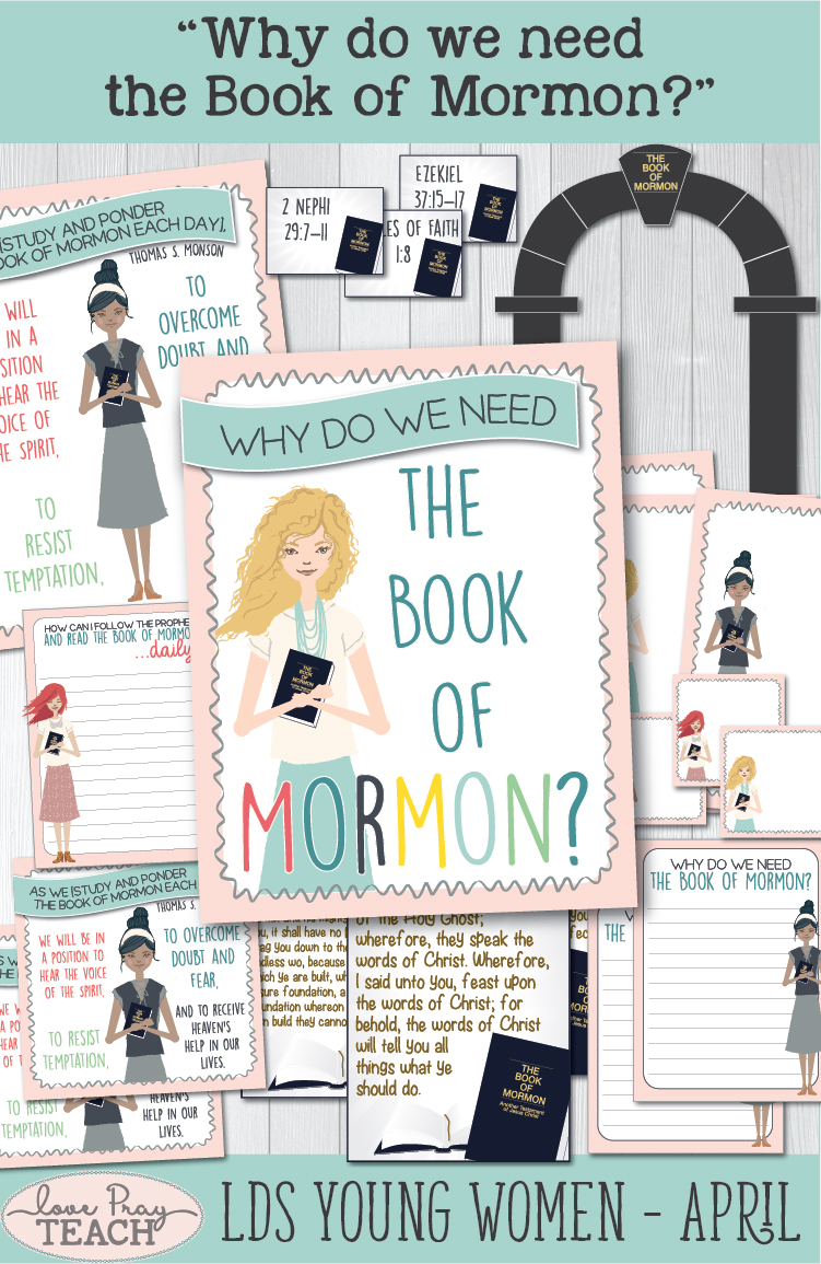 """Why do we need the Book of Mormon?"" Young Women Come, Follow me lesson packets for Latter-day Saints www.LovePrayTeach.com"