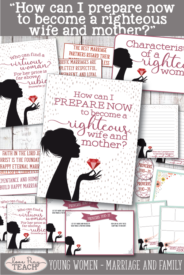 """""""How can I prepare now to become a righteous wife and mother?"""" LDS Young Women August Come, Follow Me Printable Lesson Packet including handouts, worksheets, teaching ideas, board activities and much more! www.LovePrayTeach.com"""