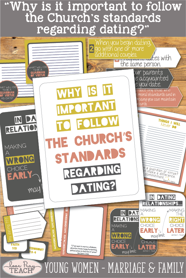 """""""Why is it important to follow Church's standards regarding dating?"""" LDS Young Women August Come, Follow Me Printable lesson packet including handouts, discussion starters, activity ideas, worksheets, and more! www.LovePrayTeach.com"""