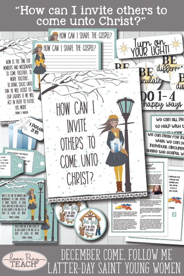 """How can I invite others to come unto Christ?"" Young Women Come, Follow Me Printable lesson packets for Latter-day Saints www.LovePrayTeach.com"