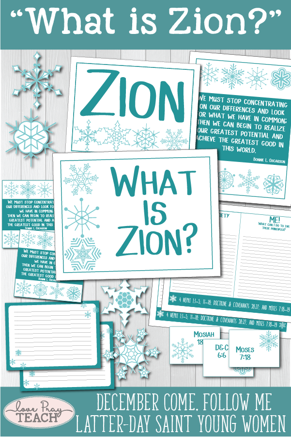 """What is Zion?"" Young Women Come, Follow Me printable lesson packet for Latter-day Saints www.LovePrayTeach.com"