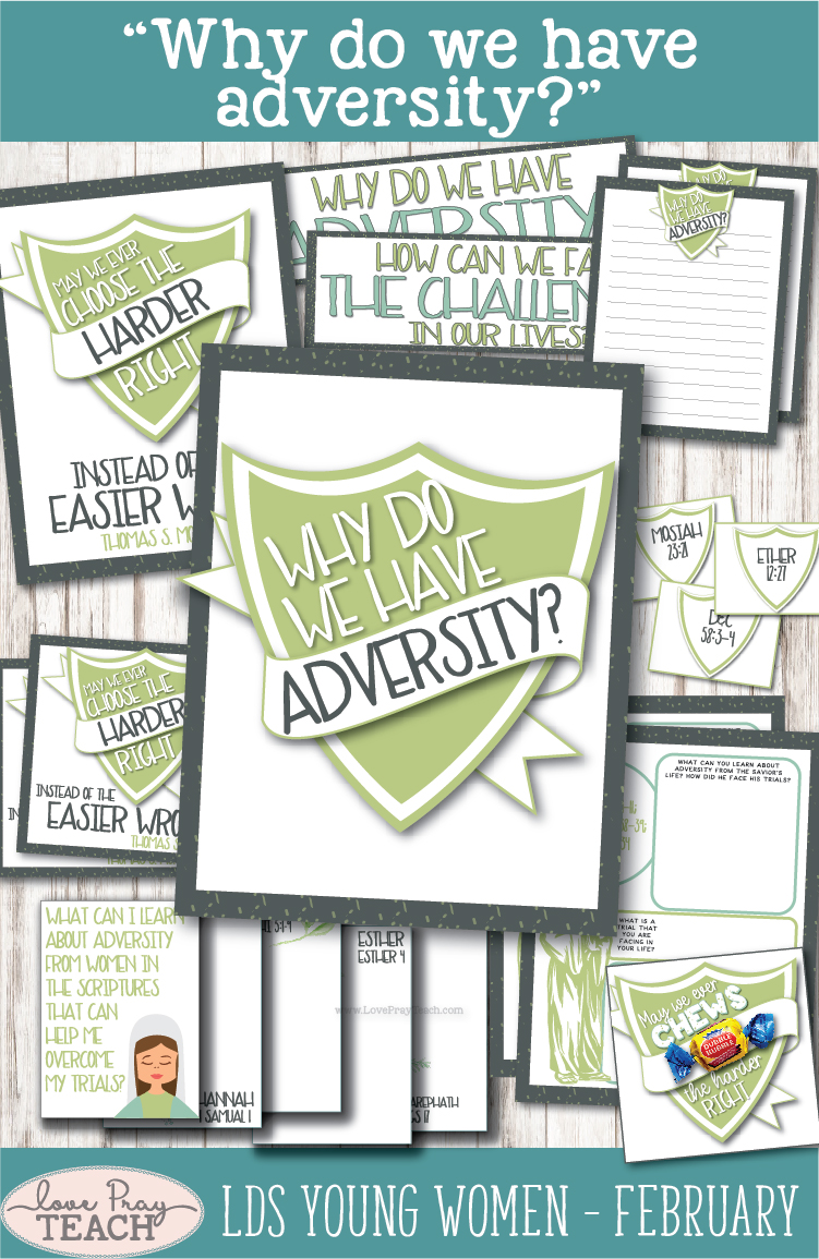 """Why do we have adversity?"" Young Women Come, Follow Me lesson packets for Latter-day Saints www.LovePrayTeach.com"