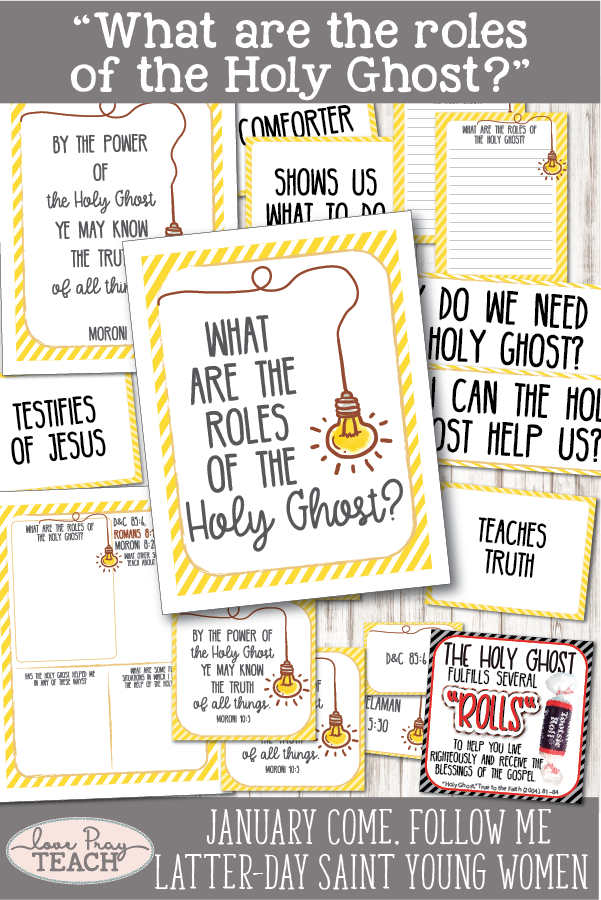 """What are the roles of the Holy Ghost?"" Young Women January Come, Follow Me Printable Lesson Packet for Latter-day Saints including handouts, worksheets, group activities, discussion ideas, learning ideas, and more! www.LovePrayTeach.com"