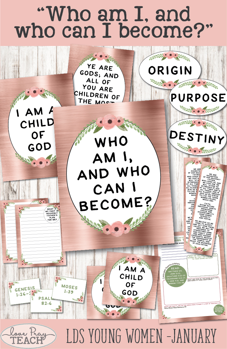 """Who am I, and who can I become?"" Latter-day Saints Young Women Lesson Helps on ""The Godhead"" www.LovePrayTeach.com"