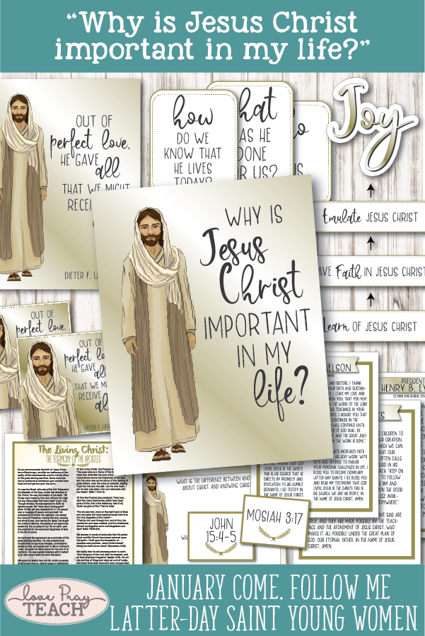 """Why is Jesus Christ important in my life?"" Young Women January Come, Follow Me Printable Lesson Packet includes learning activities, handouts, worksheets, board activities, object lesson, and much more! www.LovePrayTeach.com"
