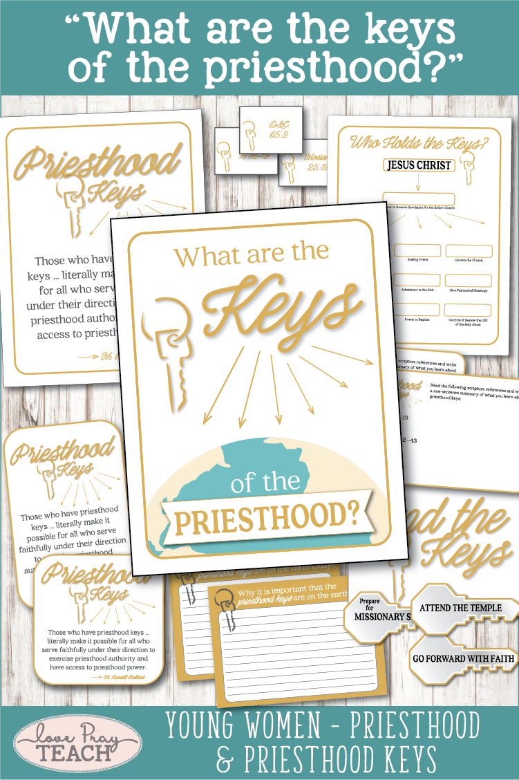 """What are the keys of the priesthood?"" Young Women Come, Follow Me printable lesson packets for ""Priesthood and Priesthood Keys"" www.LovePrayTeach.com"