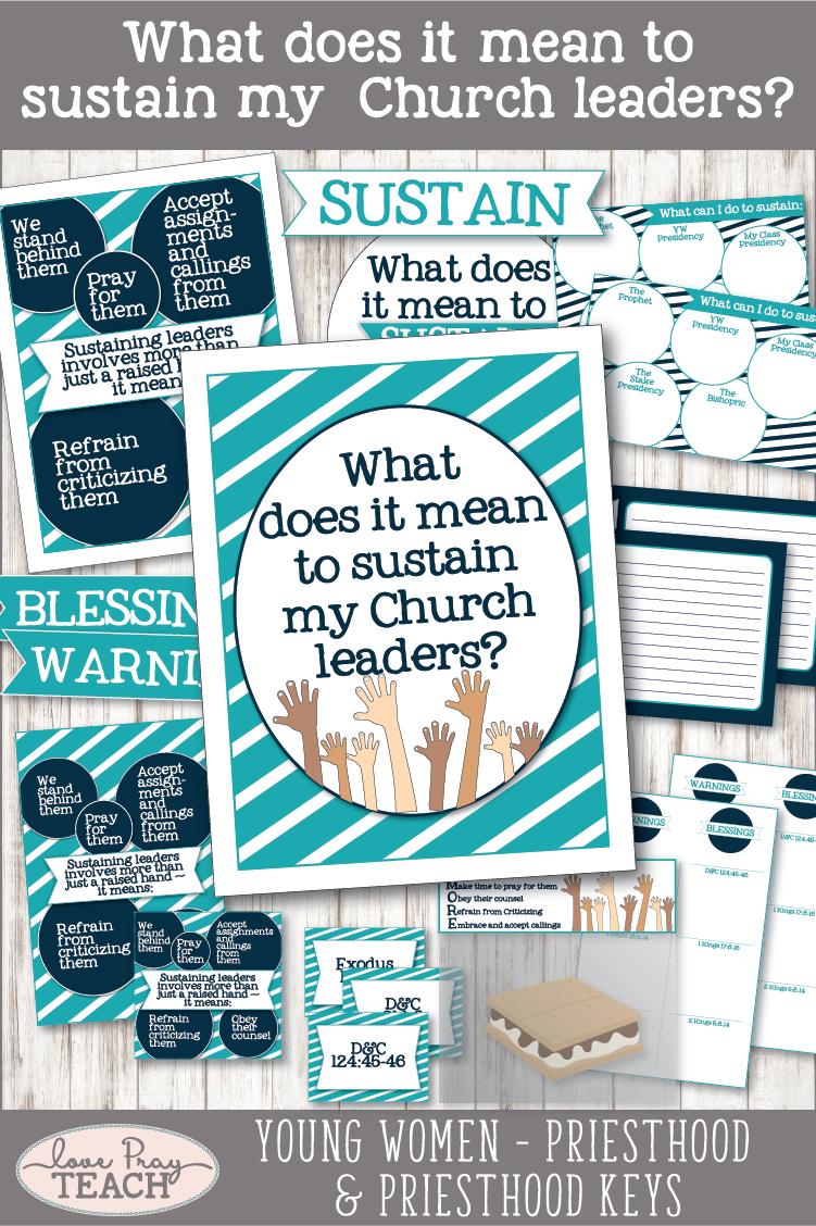 """What does it mean to sustain my church leaders?"" Young Women Come, Follow Me printable lesson packets for Latter-day Saints www.LovePrayTeach.com"