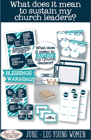 """What does it mean to sustain my church leaders?"" LDS Young Women June lesson helps including handouts, treat idea, object lessons, teaching tips, worksheets, activity ideas and more! www.LovePrayTeach.com"