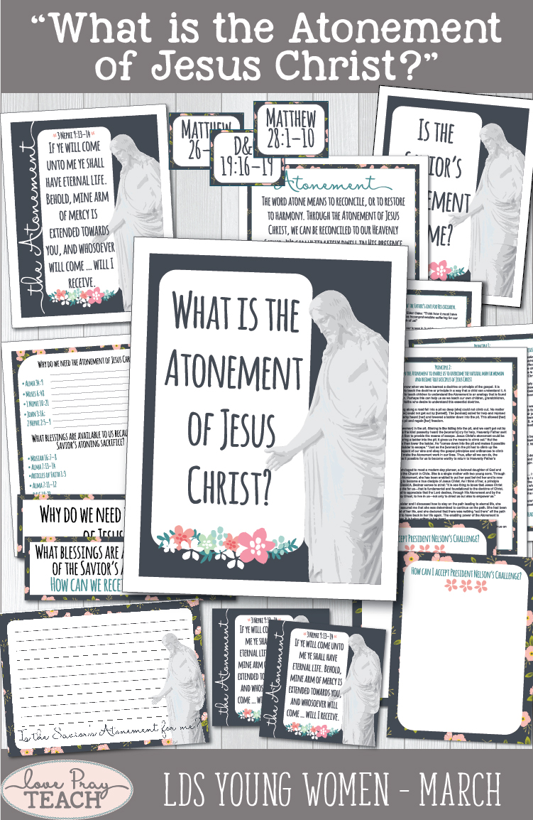 """What is the Atonement of Jesus Christ?"" Young Women Come, Follow Me Lesson Packets for Latter-day Saints www.LovePrayTeach.com"