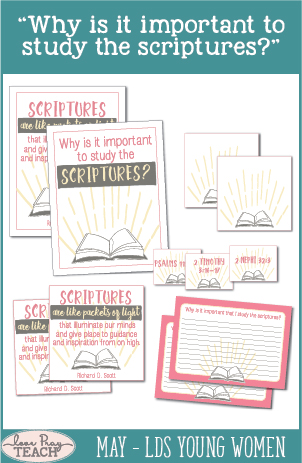 "LDS Young Women Lesson Helps for May: ""Why is it important to study the scriptures?"" on LovePrayTeach.com"