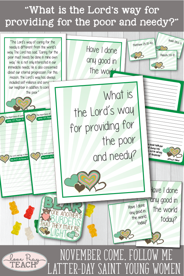"""What is the Lord's way for providing for the poor and needy?"" Young Women Come, Follow Me Printable Lesson Packet for Latter-day Saints www.LovePrayTeach.com"