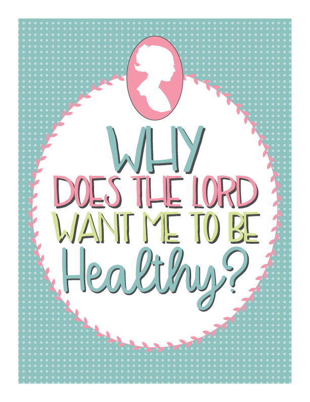 YW-November-Why-does-the-Lord-want-me-to-be-healthy