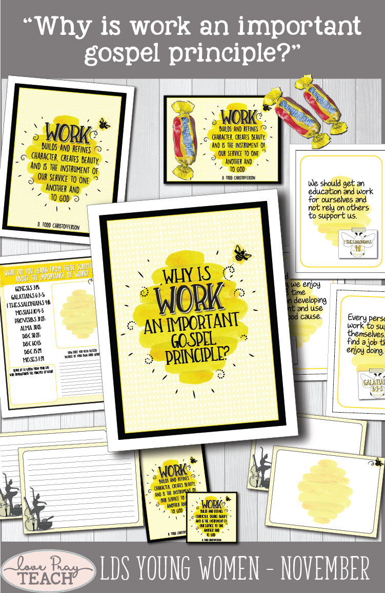 """Why is work an important gospel principle?"" Young Women Come, Follow Me printable lesson packet for Latter-day Saints www.LovePrayTeach.com"