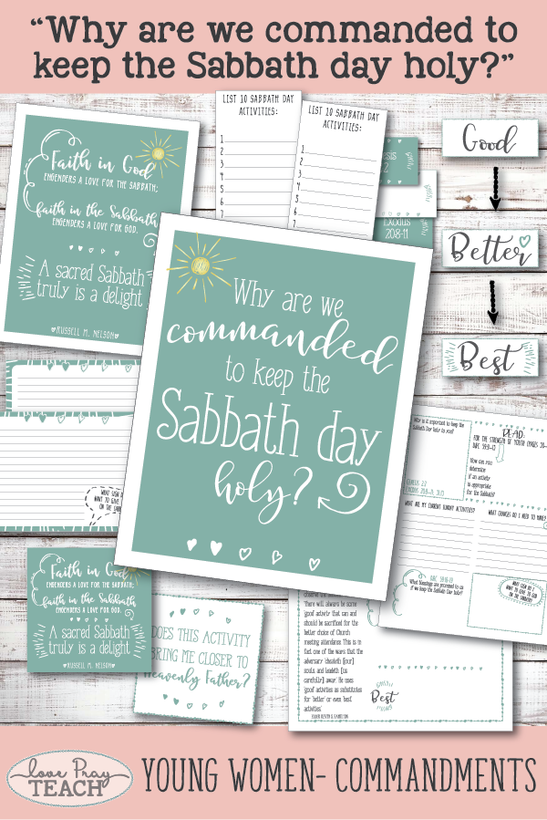 """Why are we commanded to keep the Sabbath day holy?"" Young Women Come, Follow Me printable lesson packet for Latter-day Saints www.LovePrayTeach.com"