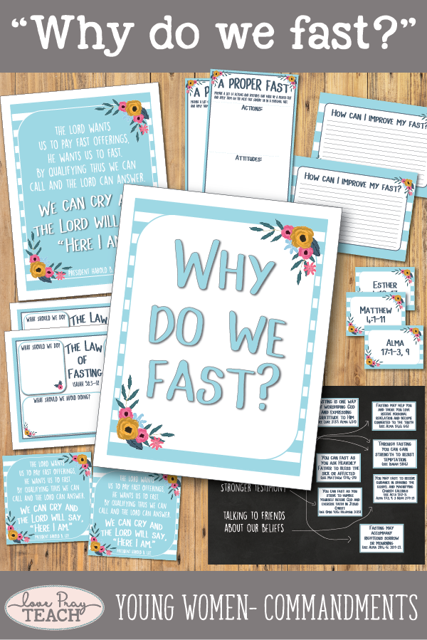 """Why do we fast?"" Young Women Come, Follow Me printable lesson packets for Latter-day Saints www.LovePrayTeach.com"