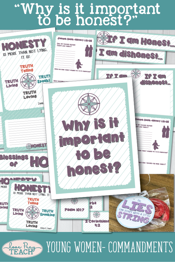 """""""Why is it important to be honest?"""" Young Women Come, Follow Me printable lesson packet for Latter-day Saints www.LovePrayTeach.com"""