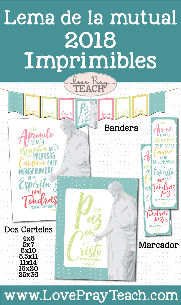 2018 Mutual Theme Printables and Posters in Spanish www.LovePrayTeach.com