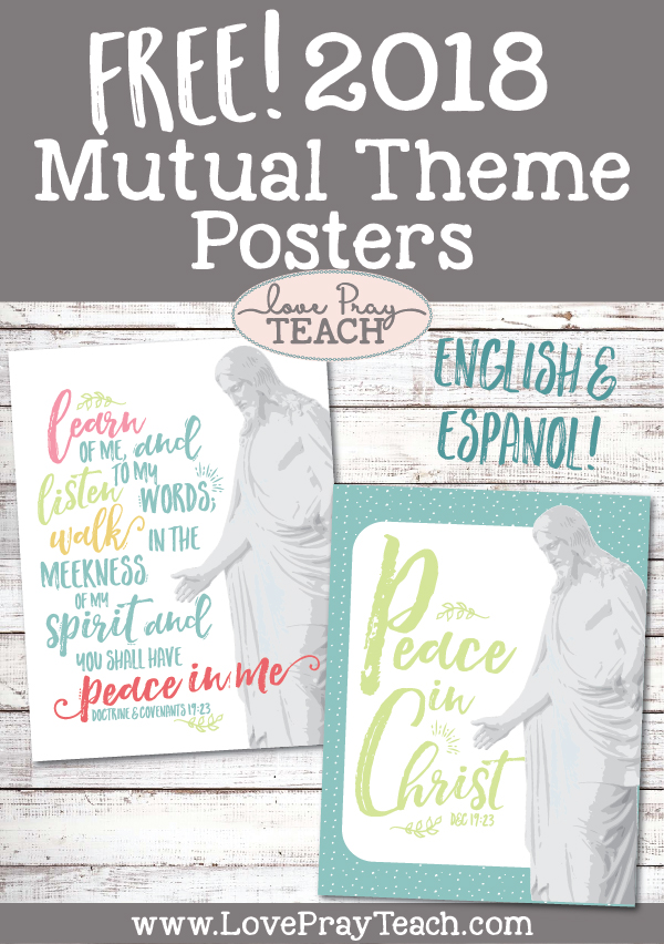 Free 2018 Mutual Theme Printable Posters in English and Spanish!