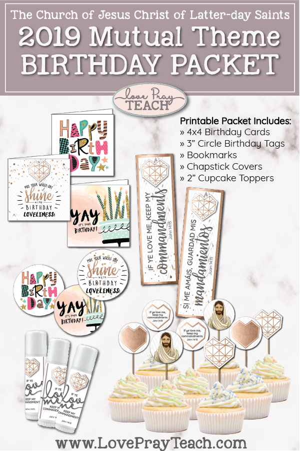 "2019 Mutual Theme Printable BIRTHDAY PACKET including birthday cards, birthday tags, bookmarks, 2"" circles for cupcake toppers or stickers! www.LovePrayTeach.com"