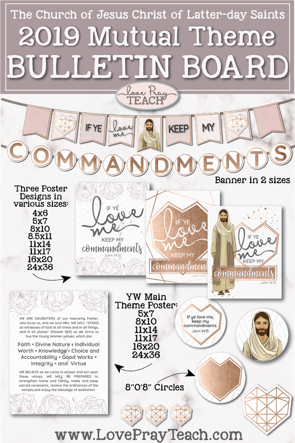 2019 Mutual Theme BULLETIN BOARD Printable Packet for Latter-day Saint Young Women including banners, posters, YW Theme, geometric hearts, and more! www.LovePrayteach.com