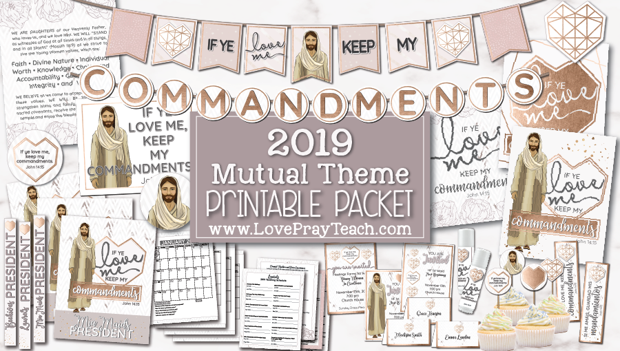 2019 Mutual Theme Printable Packet for Latter-day Saint Young Women www.LovePrayTeach.com