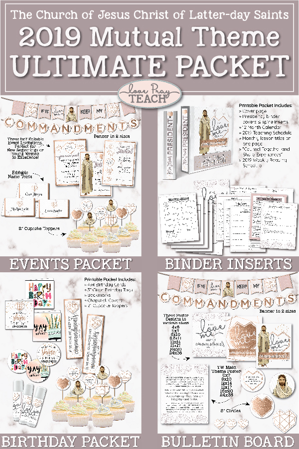2019 Mutual Theme Ultimate Printable Packet for Latter-day Saint Young Women www.LovePrayTeach.com