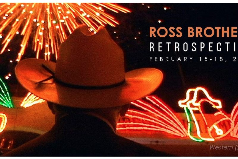 The Ross Brothers Retrospective