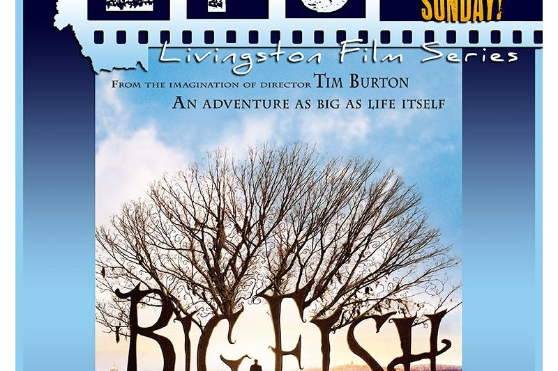 Livingston Film Series: Big Fish