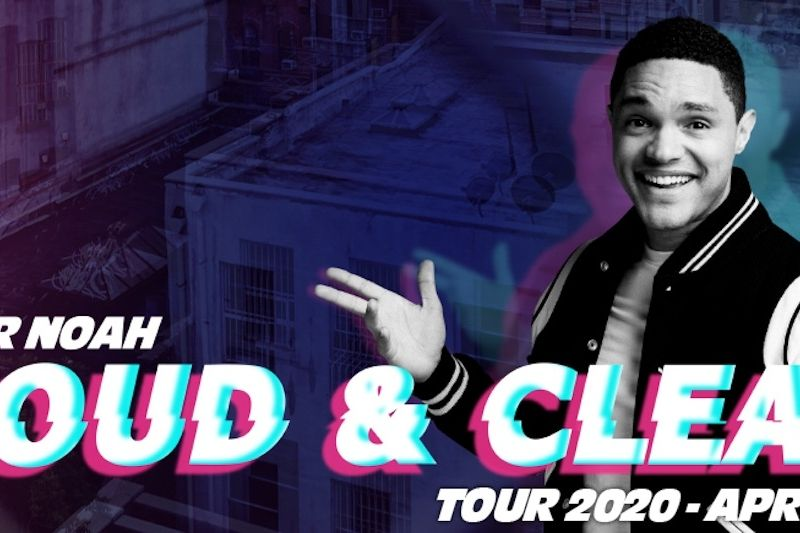 Trevor Noah: Loud and Clear Tour