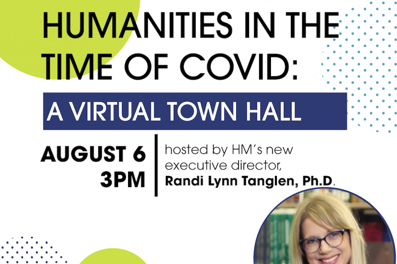 Humanities in the Time of COVID-19: A Virtual Town Hall