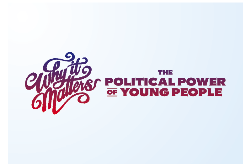 Why It Matters: The Political Power of Young People
