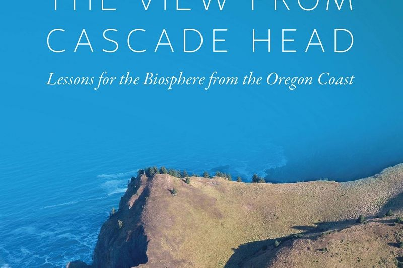 The View from Cascade Head with Bruce Byers