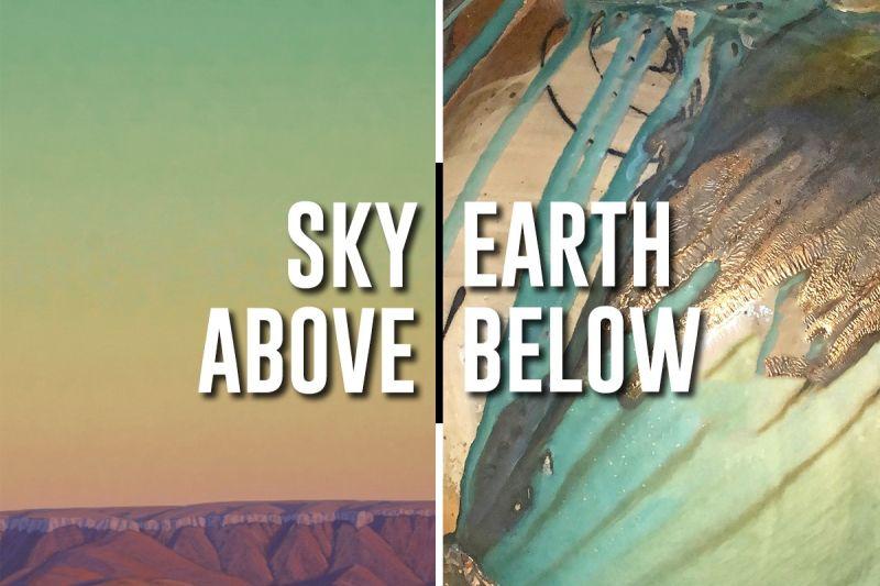 Sky Above | Earth Below at Radius Gallery
