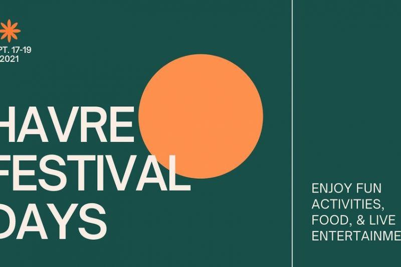 Havre Festival Days 2021: Havre Has Grit