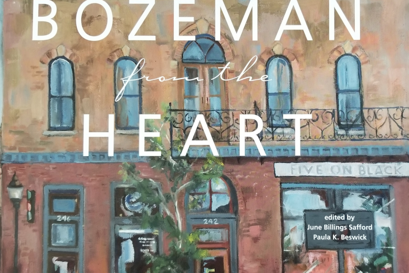 Bozeman From the Heart