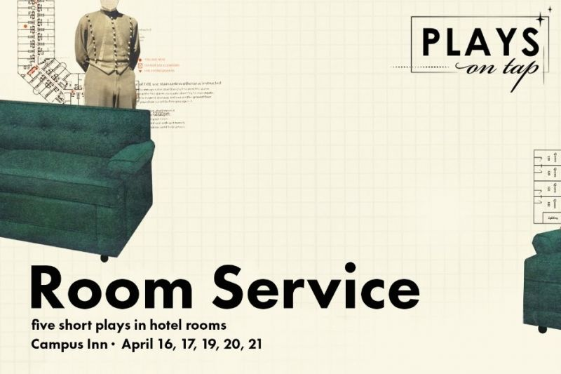 Plays on Tap: Room Service