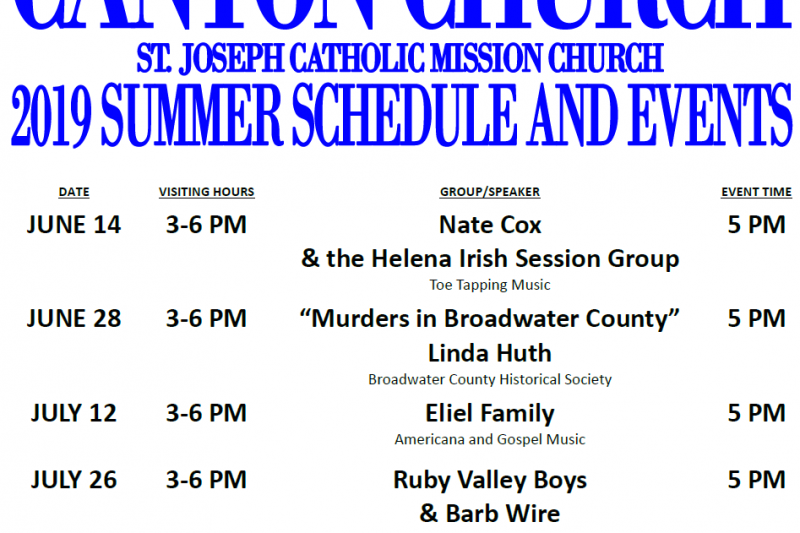 2019 Summer Schedule of Events at the Historic Canton Church in Broadwater County