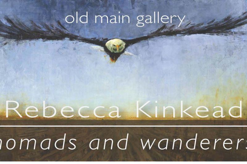 """Rebecca Kinkead, """"Nomads and Wanderers"""""""