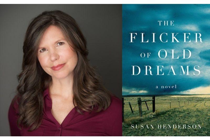 Susan Henderson: The Flicker of Old Dreams