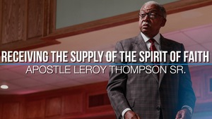 05 31 17 20wed 20receiving 20the 20supply 20of 20the 20spirit 20of 20faith